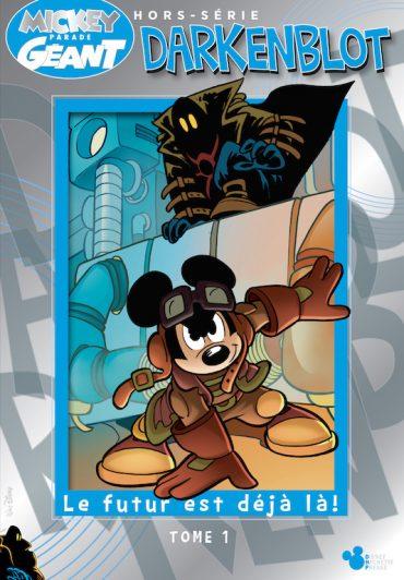 zenitude-profonde-le-mag-Darkenblot-nouvelle-série-collector-de-Mickey-Parade-Géant