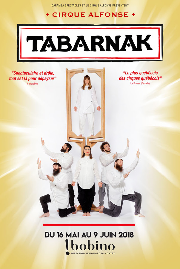 Tabarnak arrive à Bobino en mai !