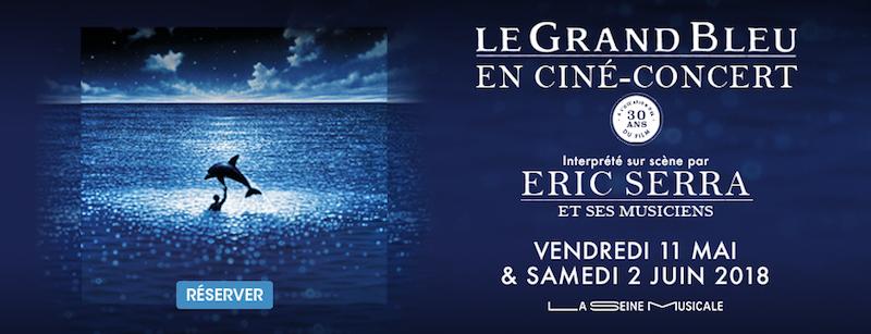 Le Grand Bleu- Ciné concert - Seine Musicale - Jean Reno -Jean Marc Barr- Eric Serra