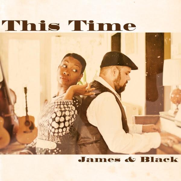 COUP DE COEUR MUSICAL: JAMES & BLACK