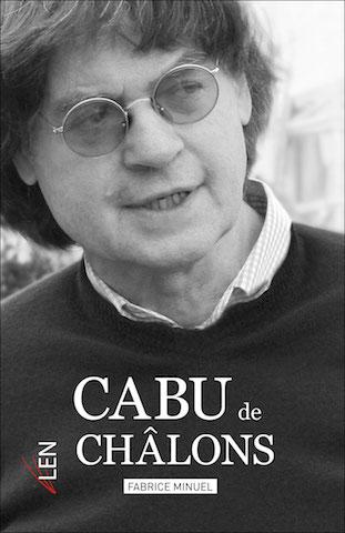 Cabu de Châlon, unique biographie de Cabu.