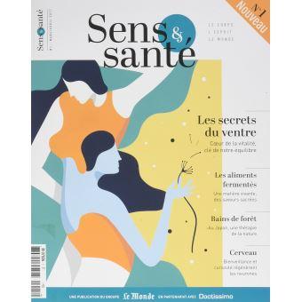 Sens & Santé, un nouveau magazine au croisement de la recherche scientifique, des médecines complémentaires et de l'art de vivre