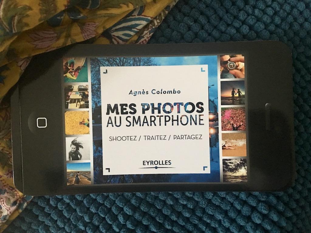 Mes photos au Smartphone d'Agnès Colombo
