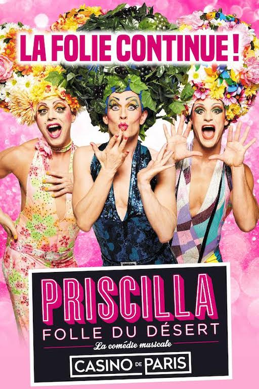 Priscilla Folle du désert revient au Casino de Paris!