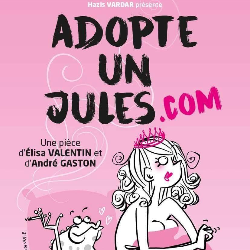 Adopte un Jules.com revient au Théâtre du Splendid
