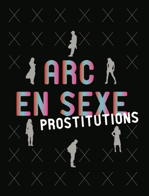 Arc en sexe – Prostitutions