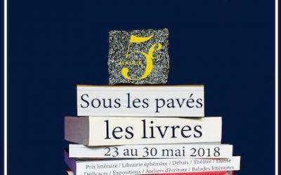 « SOUS LES PAVÉS…LES LIVRES », Festival Quartier du Livre dans le 5e arrondissement de Paris