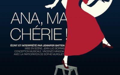 Ana, ma chérie … au Théâtre du Marais