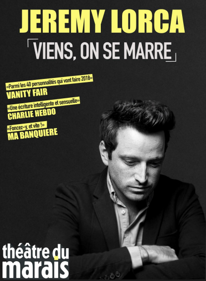 Maxime, notre chroniqueur Cultu a vu «Viens, on s'marre» au Théâtre du Marais.