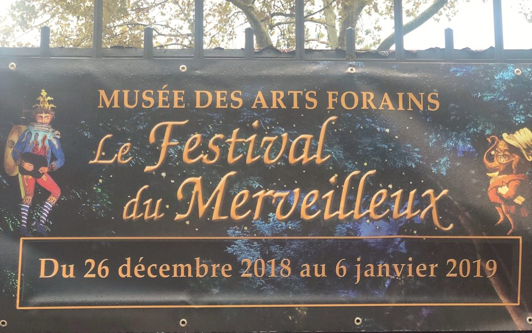 FESTIVAL DU MERVEILLEUX AU MUSÉE DES ARTS FORAINS