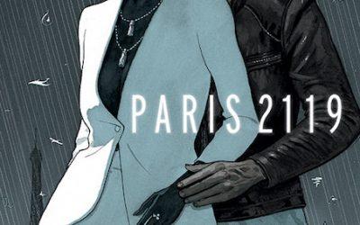 PARIS 2119, LE NOUVEL ALBUM DE ZEP ET DOMINIQUE BERTAIL