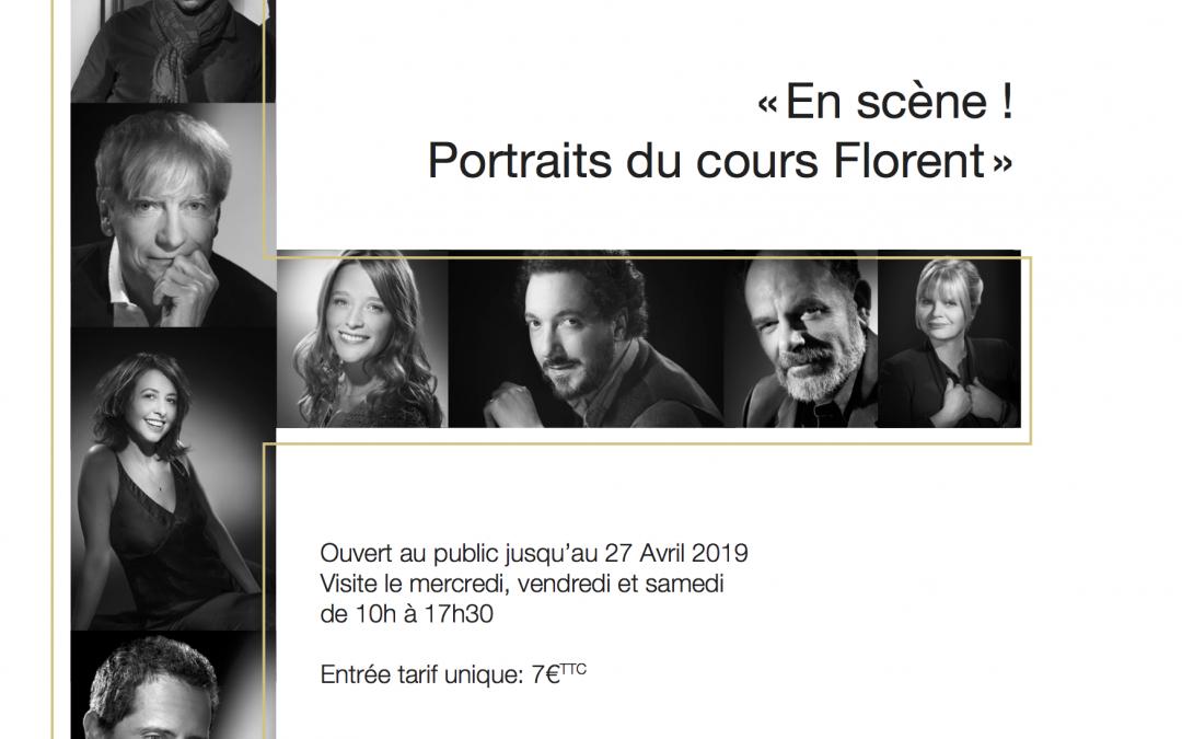 EXPOSITION «En scène ! Portraits du Cours Florent»