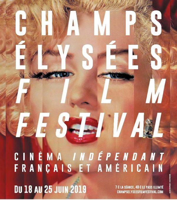 CHAMPS-ÉLYSÉES FILM FESTIVAL 2019 : C'EST MAINTENANT !
