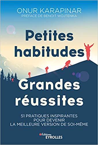 ONUR KARAPINAR - PETITES HABITUDES GRANDES REUSSITES