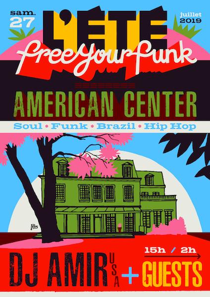 FREE YOUR FUNK DE RETOUR À L'AMERICAN CENTER