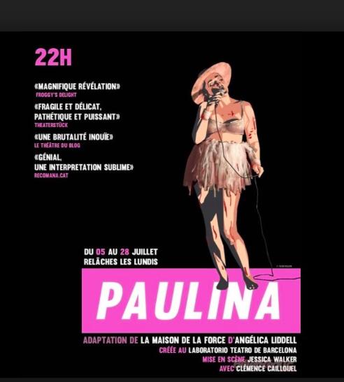 PAULINA, UN SPECTACLE UNIQUE, AU SHAM'S À AVIGNON