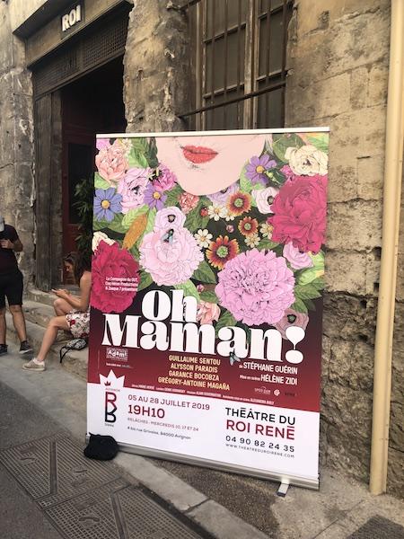 OH MAMAN ! DE STEPHANE GUERIN UNE PREMIÈRE À AVIGNON AU THÉÂTRE DU ROI RENÉ