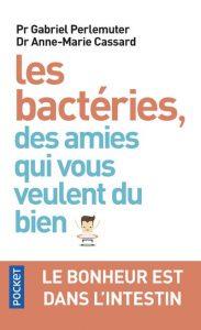 santé-les-bacteries-ces-amies-qui-vous-veulent-du-bien