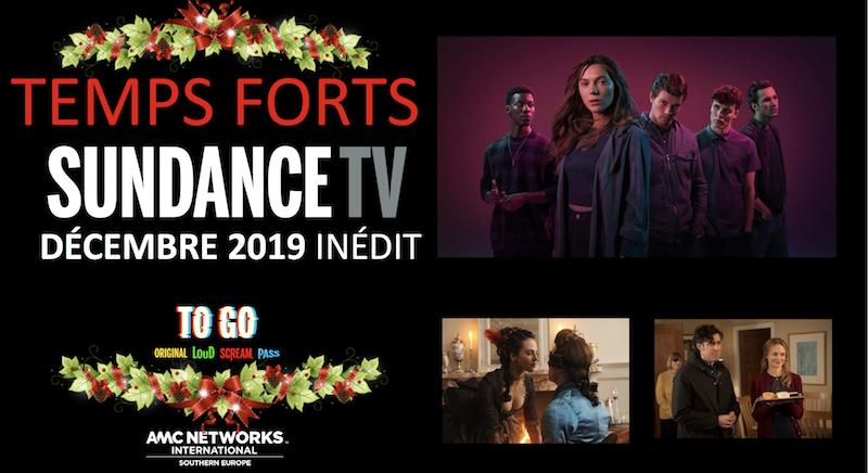 Décembre 2019, LES TEMPS FORTS de Sundance TV