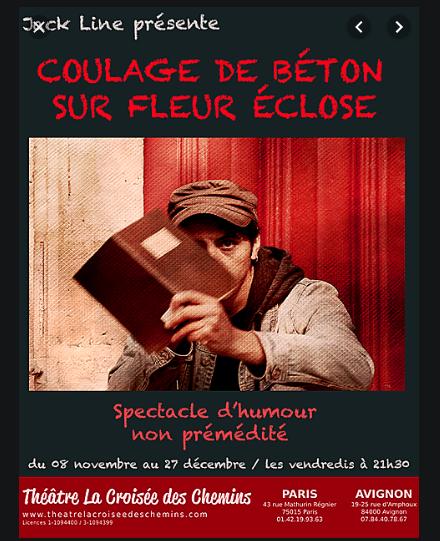 COULAGE DE BÉTON SUR FLEUR ÉCLOSE…de Jack Line
