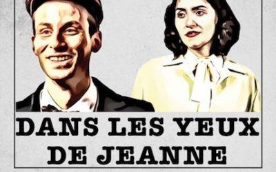 «Dans les yeux de Jeanne» au Funambule Montmartre