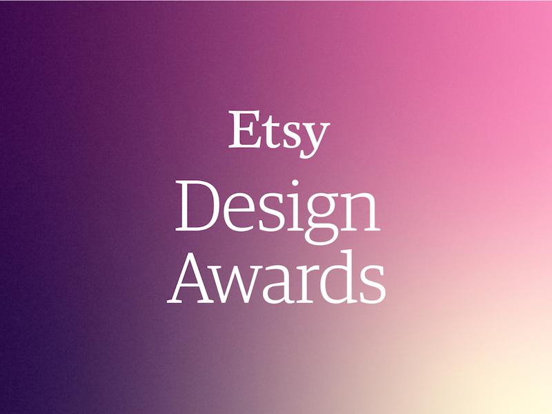 La seconde édition des Etsy Design Awards vient d'être lancée!
