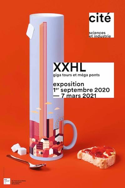 XXHL, GIGA TOURS et MÉGA PONTS à la Cité des Sciences et de l'Industrie.