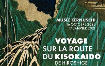 Allez vite voir VOYAGE SUR LA ROUTE DU KISOKAIDO au Musée Cernuschi… (Tant qu'on peut encore sortir!)