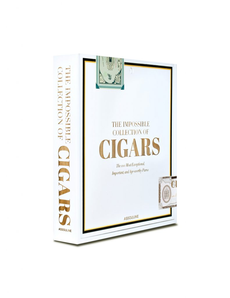 THE IMPOSSIBLE COLLECTION OF CIGARS: THE 100 MOST EXCEPTIONAL, IMPORTANT, AND AGE-WORTHY PUROS Par Aaron Sigmond