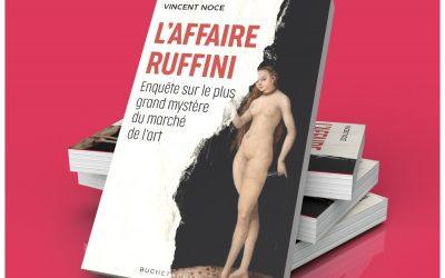 L'Affaire Ruffini. Enquête sur le plus grand mystère du marché de l'art