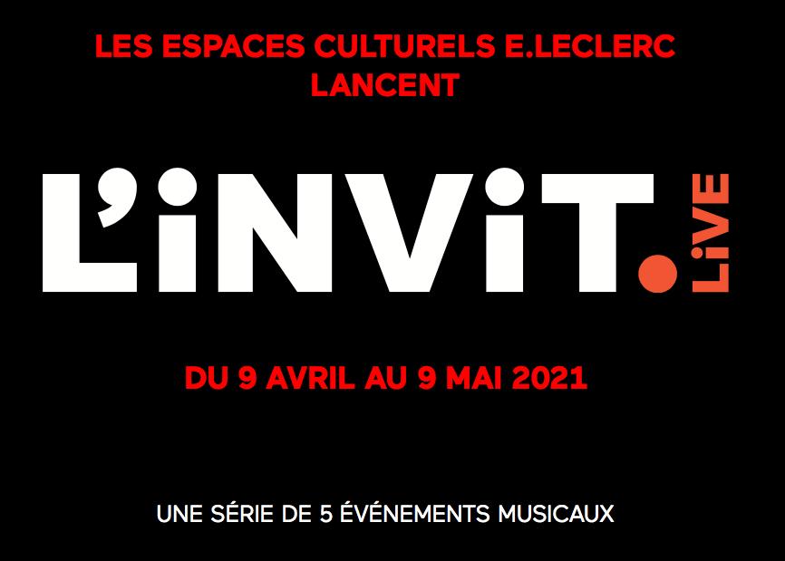 L'Invit Live espaces culturels E Leclerc