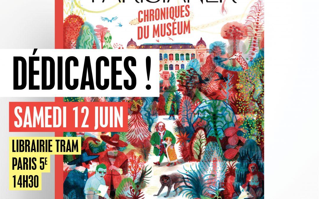 📚 Dédicaces 🌿 The Parisianer – Chroniques du Muséum