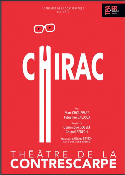 CHIRAC au Théâtre de la Contrescarpe
