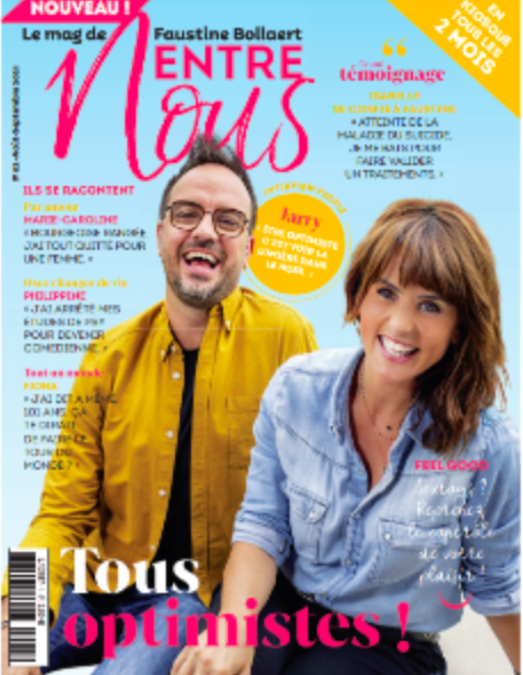Le Numéro 2 du magazine de «Entre Nous» de Faustine Bollaert en kiosque aujourd'hui.