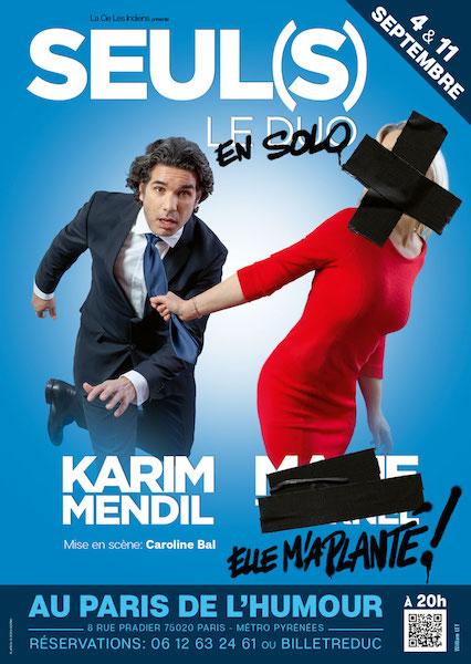 Seul(s) de Karim Mendil au Paris de l'humour