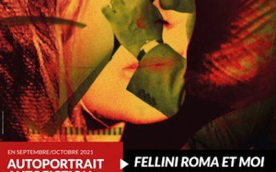 FELLINI ROMA et MOI de et avec BUNNY GODILLOT