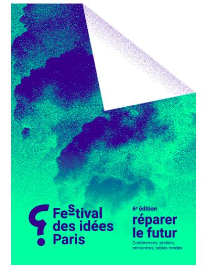 6ème édition du Festival des Idées Paris du 18 au 20 nov. 2021