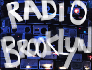 RADIO BROOKLYN … j'ai adoré!